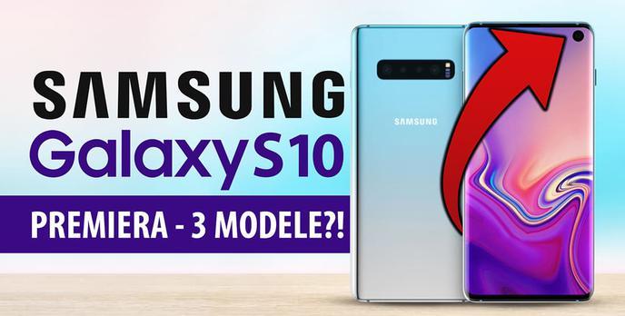 Premiera Samsung Galaxy S10 - Cena, specyfikacja, data premiery