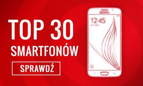 Ranking Specjalny Telefonów - Poznaj 30 TOPowych Smartfonów!