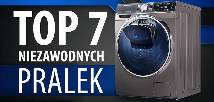 Niezawodne polecane pralki | TOP 7 |