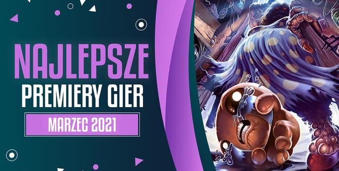 Najlepsze Premiery Gier Marzec 2021 - Evil Genius 2: World Domination, The Binding of Isaac