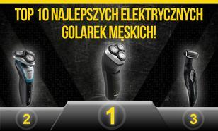 Najlepsze Elektryczne Golarki Męskie Na Rynku - Prezentujemy Aktualny Ranking TOP 10!