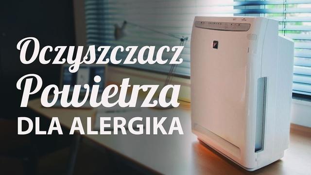 Jaki Oczyszczacz Powietrza Dla Alergika? Poradnik Zakupowy