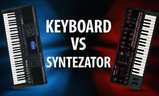 Keyboard czy Syntezator - Co wybrać? Jakie są różnice?
