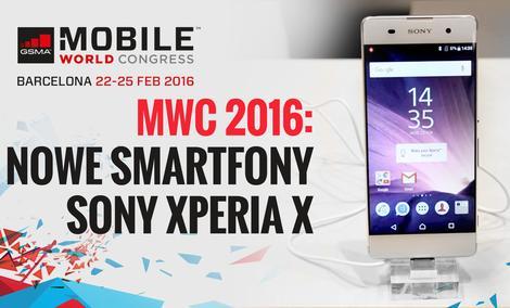 Sony Xperia X - MWC 2016: Nowe smartfony