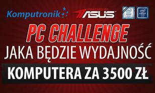 Wydajność Komputera ASUS za 3500zł #PCChallenge! KONKURS