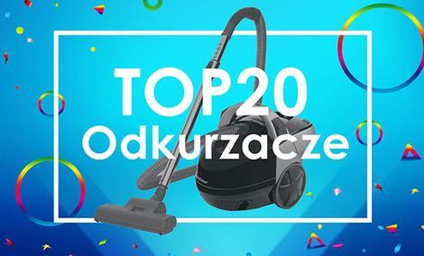 TOP 20 Najefektywniejszych Odkurzaczy na Rynku!