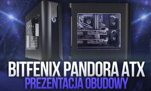 BitFenix Pandora ATX - Prezentacja Obudowy