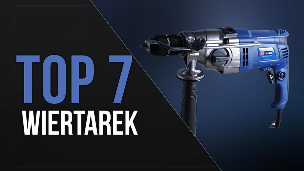 TOP 7 Wiertarek – Najlepszy Sprzęt w Niezłej Cenie