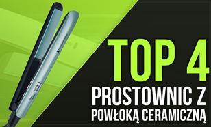 TOP 4 Prostownic z Powłoką Ceramiczną - Poznaj Najpopularniejsze Modele!