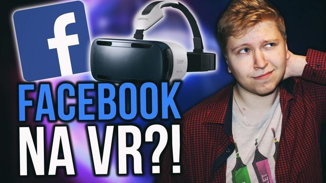 Testujemy Facebook VR - Czy Możemy Wirtualnie się Spotykać?