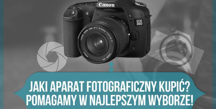 Jaki Aparat Fotograficzny Kupić – Pomagamy w Najlepszym Wyborze!