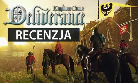 Recenzja Kingdom Come: Deliverance - Czeski Wiedźmin!