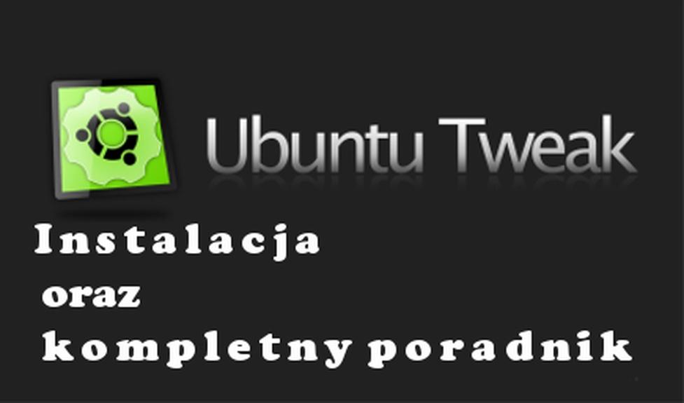 Ubuntu Tweak przydatne narzędzie konfiguracyjne Linux