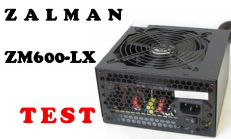 Zalman ZM600-LX - TEST Zasilacza Komputerowego