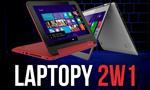Który Laptop 2w1 Warto Kupić?