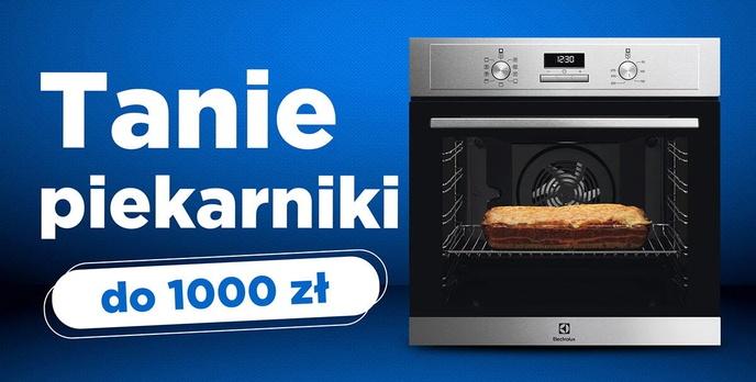 Jaki tani piekarnik do 1000 zł |TOP 5|