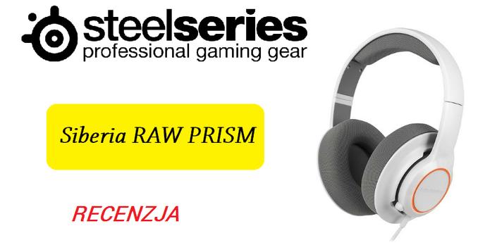 SteelSeries Siberia Raw Prism - Zobacz Test Nowych Słuchawek Dla Graczy