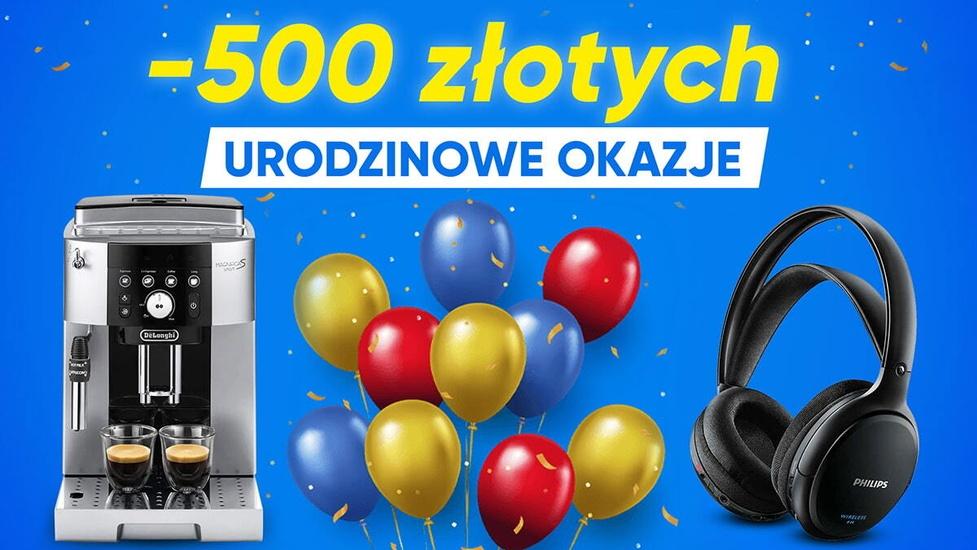 Nawet 500 złotych taniej podczas urodzin RTV Euro AGD!