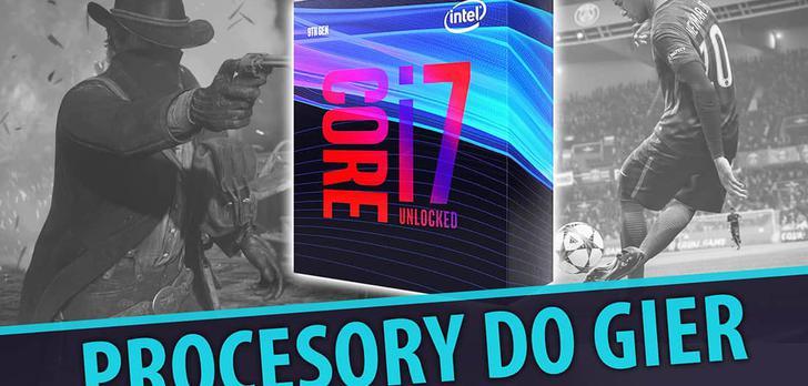 Procesory do gier |TOP5|