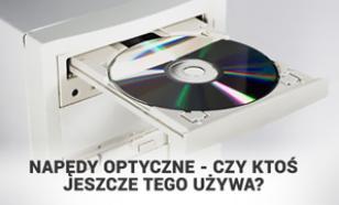 Napędy Optyczne - Czy Ktoś Jeszcze Tego Używa?