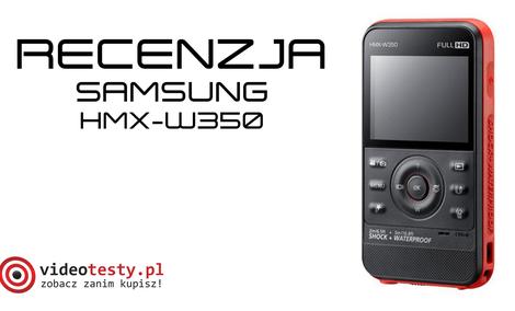 Samsung HMX-W350 [TEST]