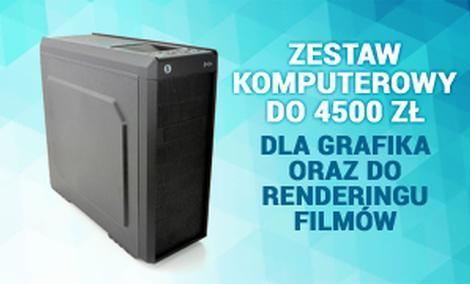 Zestaw Komputerowy do 4500 zł - Dla Grafika oraz do Renderingu Filmów
