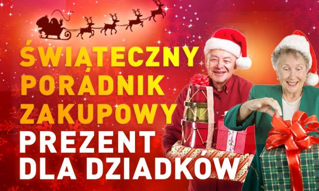 Świąteczny Poradnik Zakupowy #6 - Dla DZIADKÓW