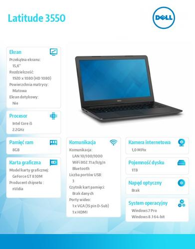 "Dell Latitude 3550 Win78.1Pro(64-bit win8, nosnik) i5-5200U/1TB/8GB/BT4.0/4-cell/Office 2013 Trial/NVIDIA GF830M/15.6""HD/3Y NBD"