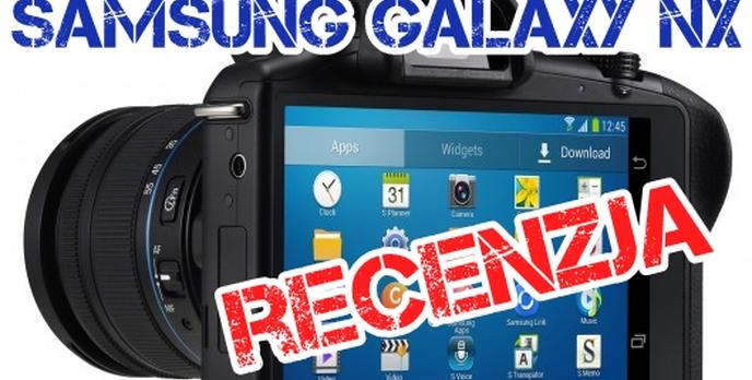 Samsung Galaxy NX – Bezlusterkowy kombajn