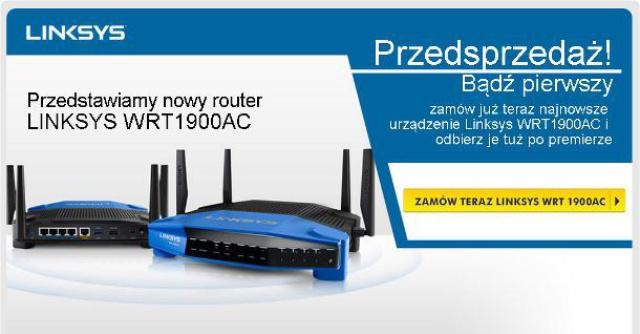 Przedsprzedaż routera LINKSYS WRT1900AC