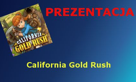 California Gold Rush [Prezentacja]