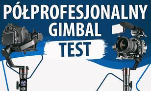 Test FeiyuTech AK2000 - Najopłacalniejszy gimbal w swojej klasie cenowej?