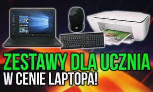 Zestawy Dla Ucznia w Cenie Laptopa!