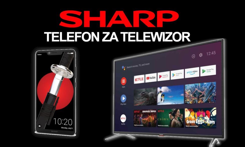 Telefon za Telewizor - Wyjątkowa Promocja na Telewizory marki SHARP