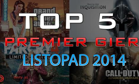 TOP 5 Premier Gier - Listopad 2014