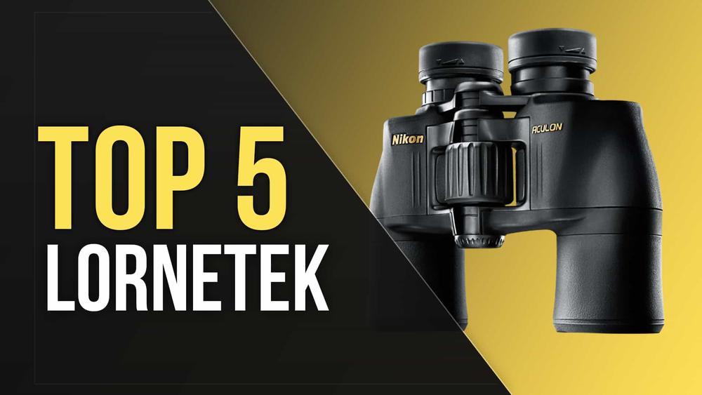 TOP 5 Lornetek - Obserwacja na Wysokim Poziomie!