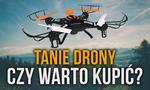 Tanie Drony – Czy Warto Kupić? Dla Kogo są Tworzone?