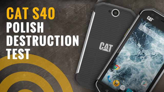 CAT S40 - Crash Test