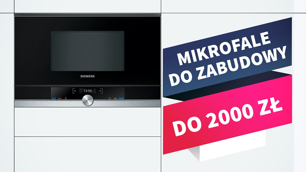 Kuchenki mikrofalowe do zabudowy do 2000 zł  TOP 7 