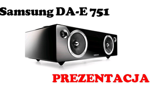 Samsung DA-E751 [PREZENTACJA]