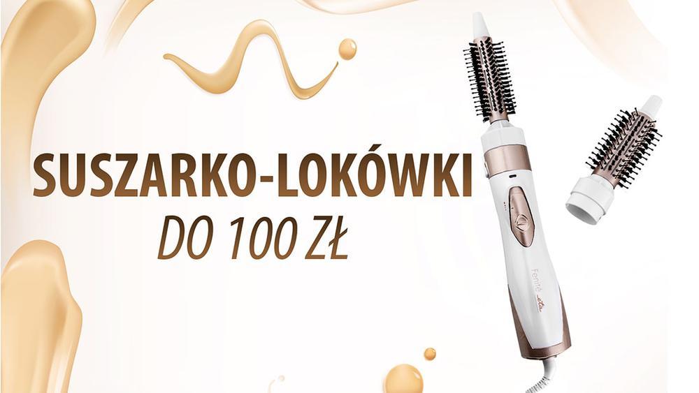 Dobre suszarko-lokówki do 100 zł |TOP 5|
