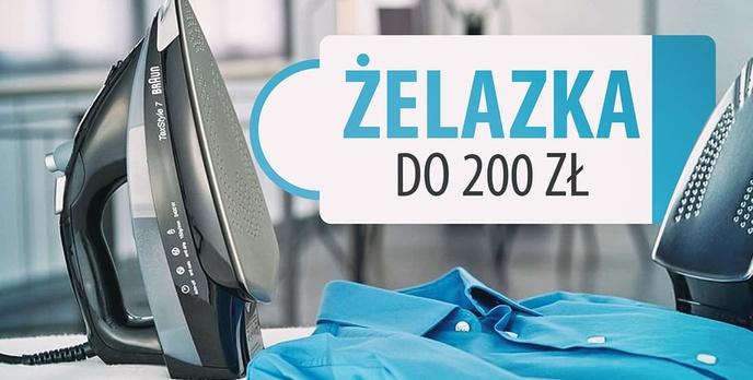 Wydajne żelazka do prasowania do 200 zł |TOP 5|