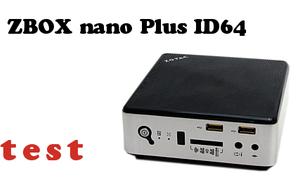 ZBOX nano Plus ID64 test minikomputera