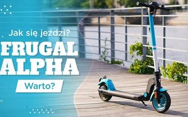 Jeździłem Frugal Alpha - Dla kogo taka hulajnoga elektryczna?