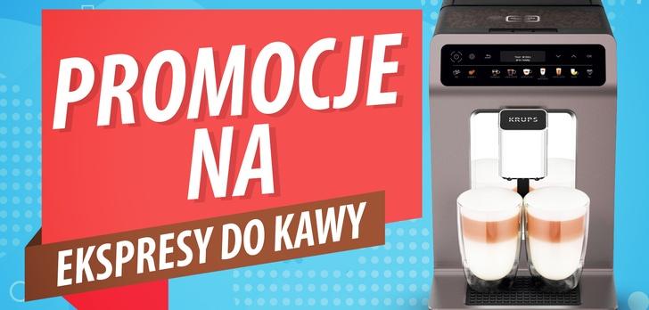 Najciekawsze Promocje na Ekspresy do Kawy