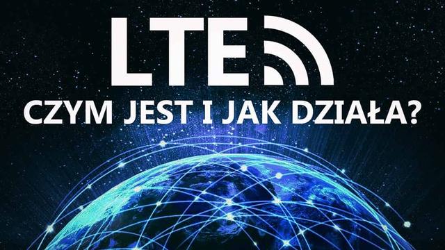 Co To Jest LTE i Jak Wygląda Jego Funkcjonowanie?