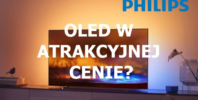 Promocja na OLED-y Philipsa - Świetna cena za świetny obraz