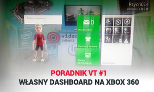 Poradnik VT #1 - Własny Dashboard na Xbox 360