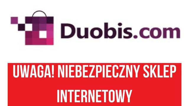 Uwaga na sklep duobis.com!