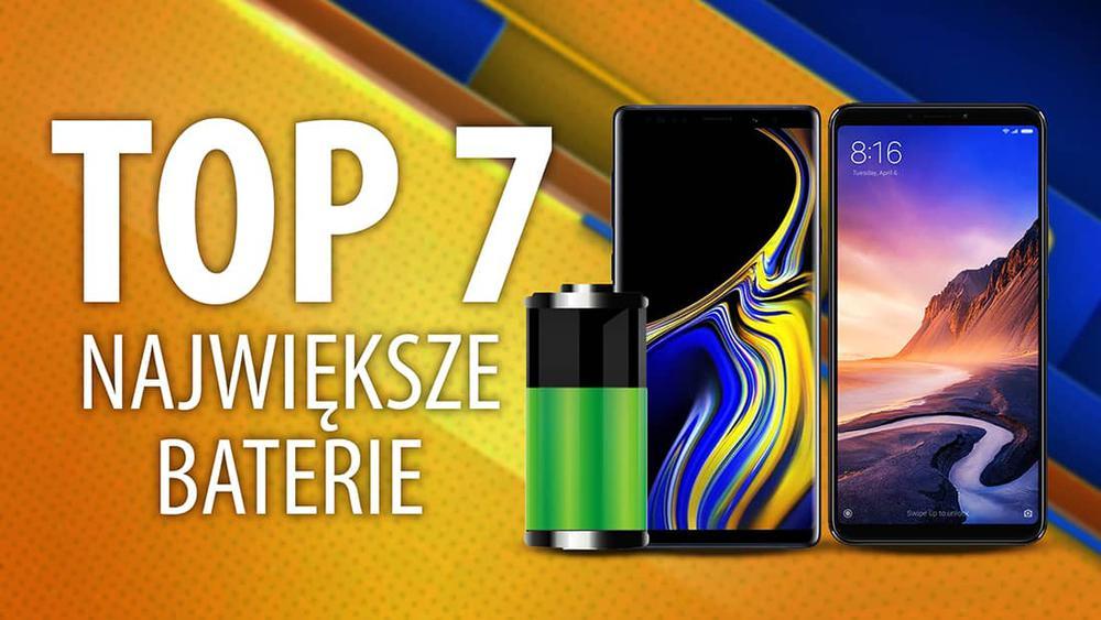 Smartfony z dużą baterią | TOP 7 |